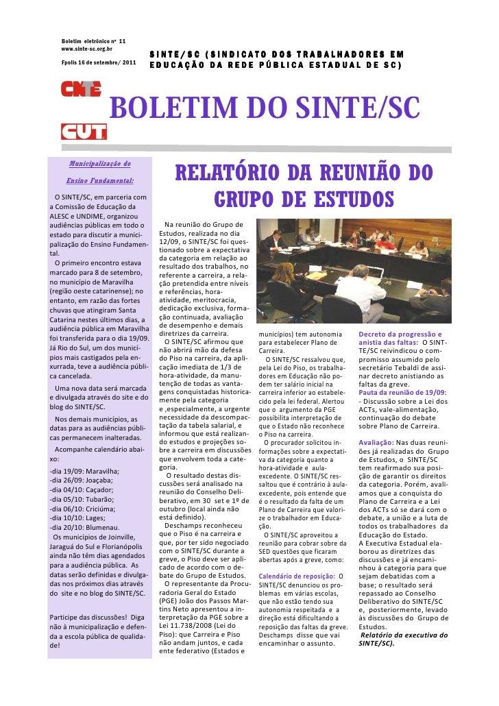 Boletim eletrônico nº 11   www.sinte-sc.org.br                                    SINTE/SC (SINDICATO DOS TRABALHADORES EM...