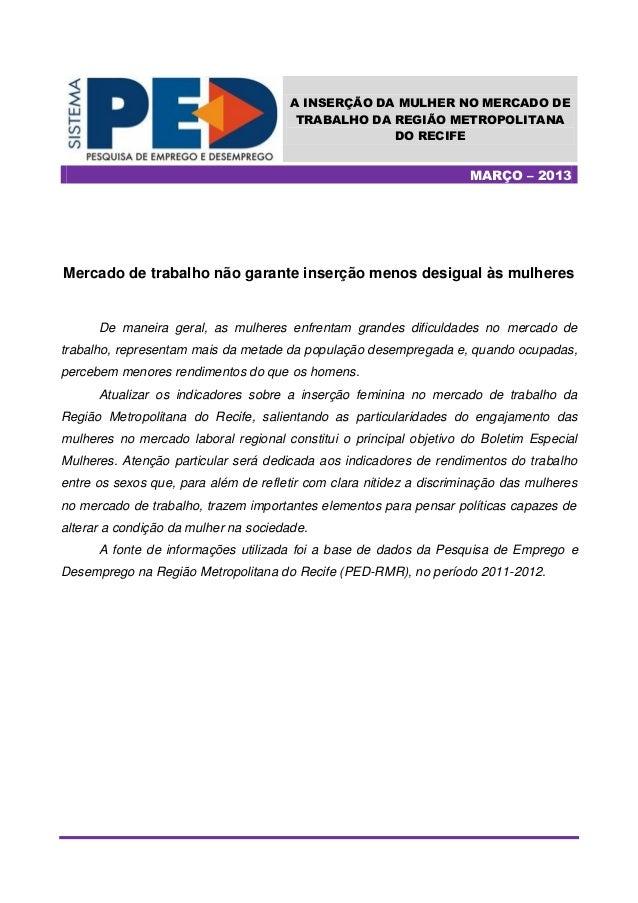 A INSERÇÃO DA MULHER NO MERCADO DE                                        TRABALHO DA REGIÃO METROPOLITANA                ...