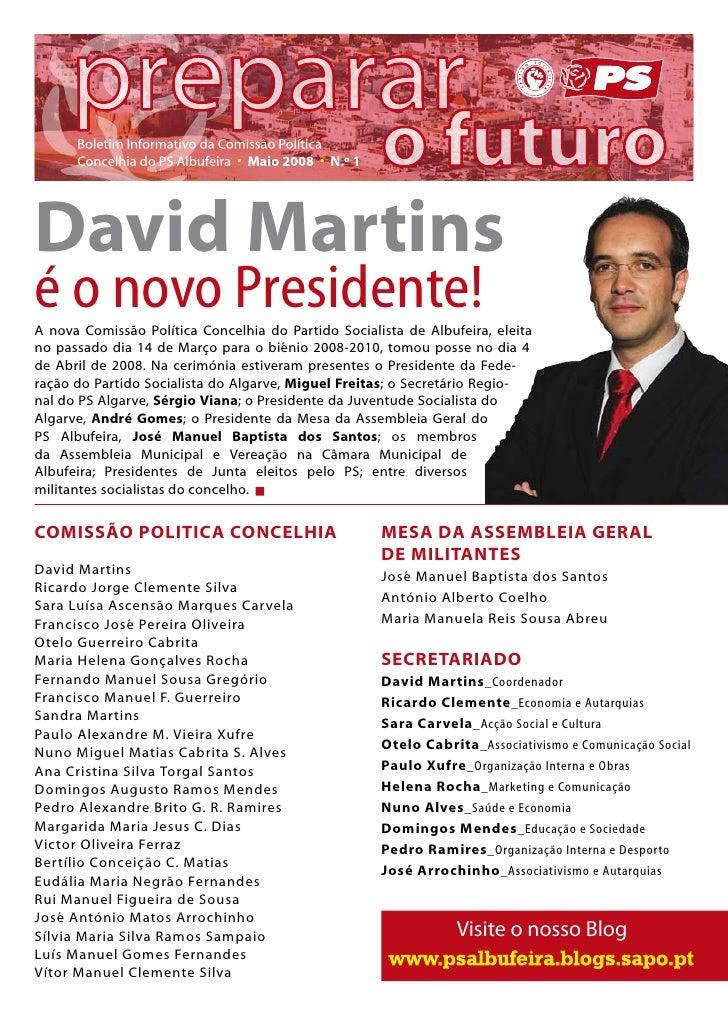 David Martins é o novo Presidente! A nova Comissão Política Concelhia do Partido Socialista de Albufeira, eleita no passad...