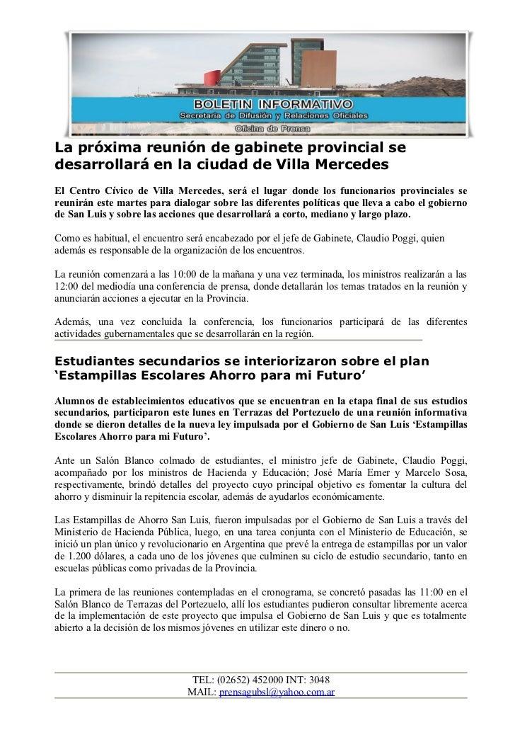 La próxima reunión de gabinete provincial sedesarrollará en la ciudad de Villa MercedesEl Centro Cívico de Villa Mercedes,...