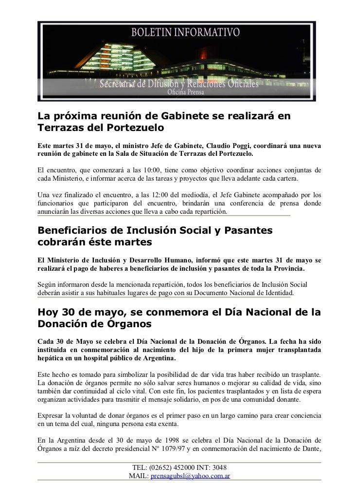 La próxima reunión de Gabinete se realizará enTerrazas del PortezueloEste martes 31 de mayo, el ministro Jefe de Gabinete,...