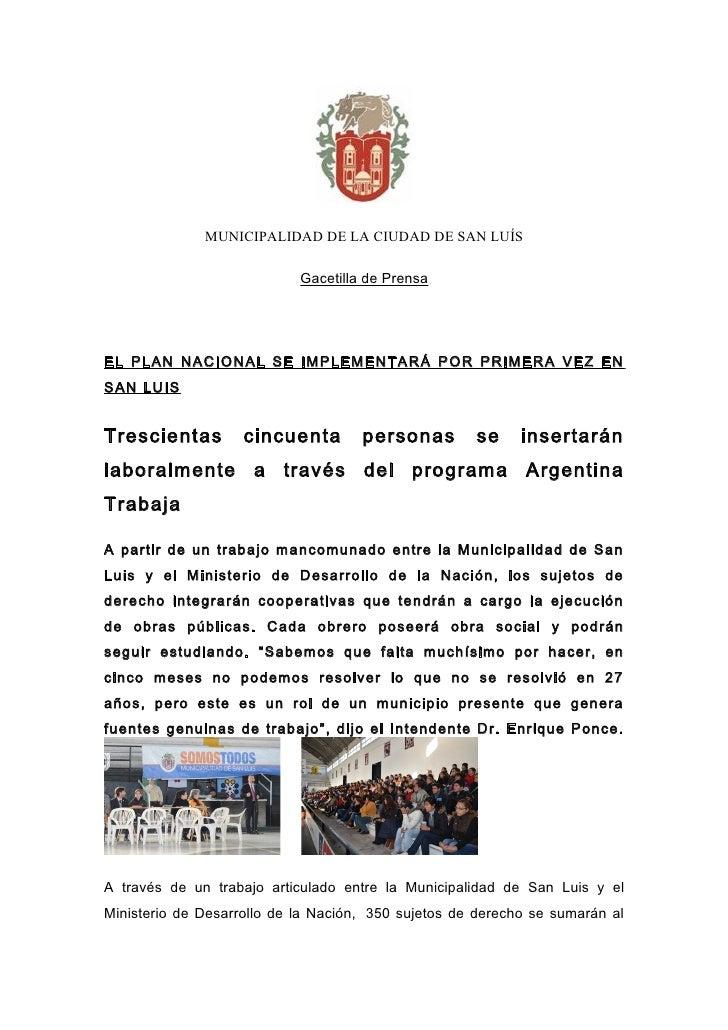MUNICIPALIDAD DE LA CIUDAD DE SAN LUÍS                            Gacetilla de PrensaEL PLAN NACIONAL SE IMPLEMENTARÁ POR ...