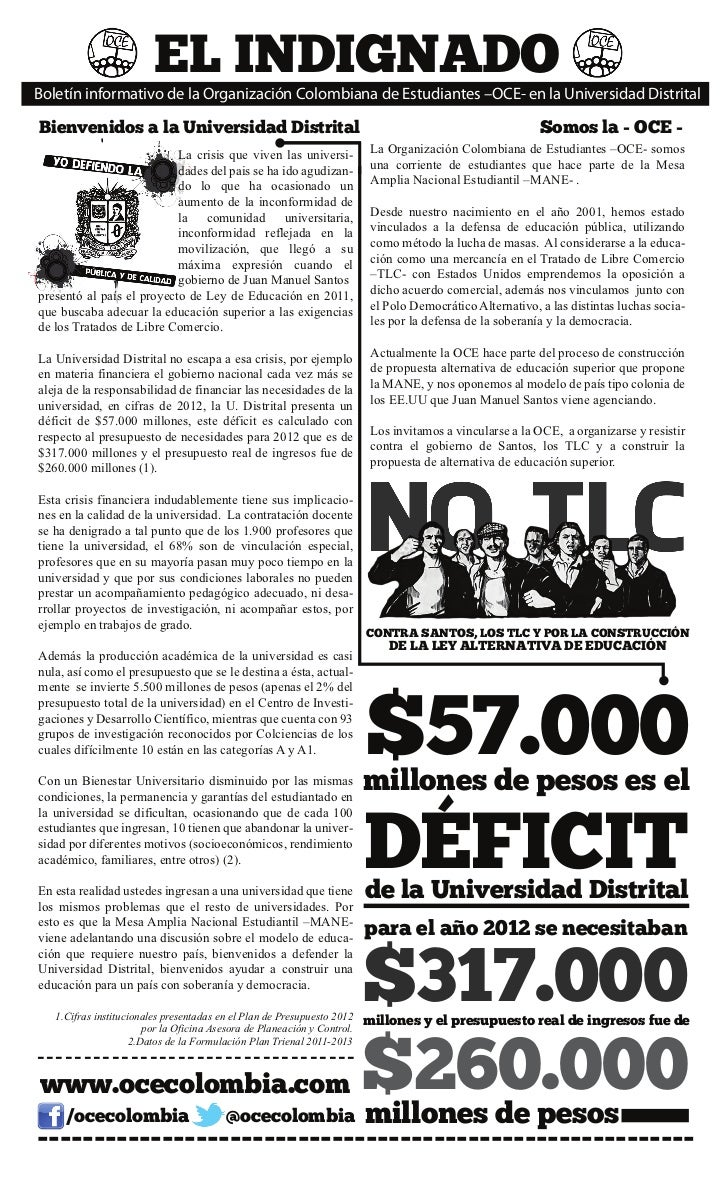 EL INDIGNADOBoletín informativo de la Organización Colombiana de Estudiantes –OCE- en la Universidad DistritalBienvenidos ...