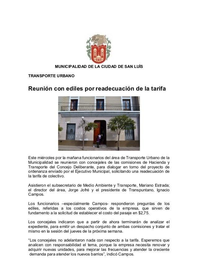MUNICIPALIDAD DE LA CIUDAD DE SAN LUÍSTRANSPORTE URBANOReunión con ediles por readecuación de la tarifaEste miércoles por ...