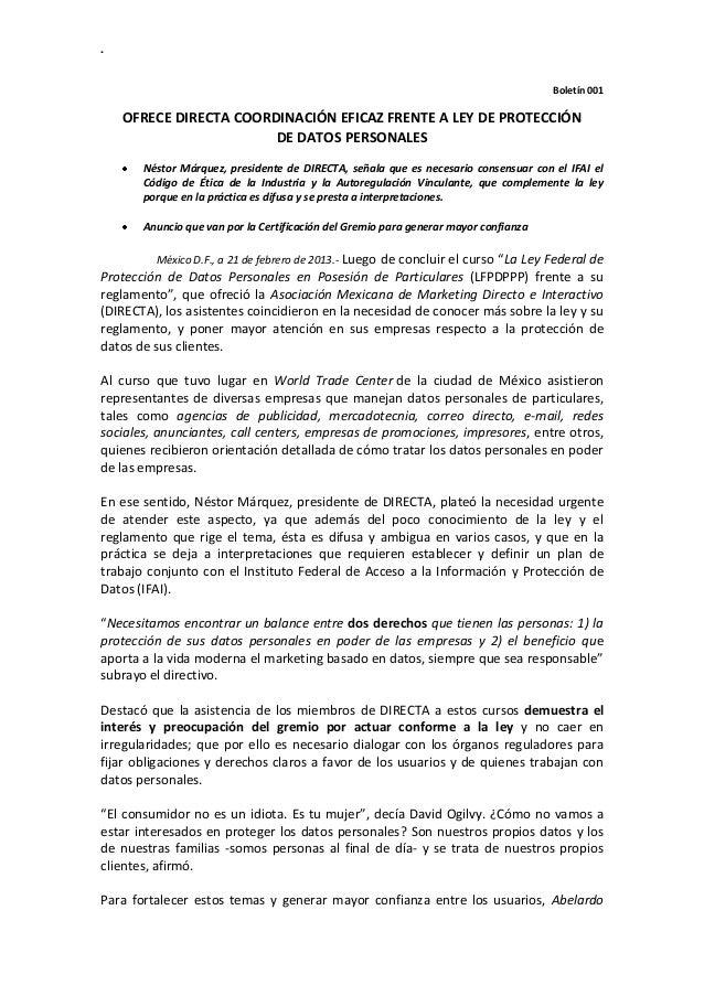 . Boletín 001 OFRECE DIRECTA COORDINACIÓN EFICAZ FRENTE A LEY DE PROTECCIÓN DE DATOS PERSONALES Néstor Márquez, presidente...
