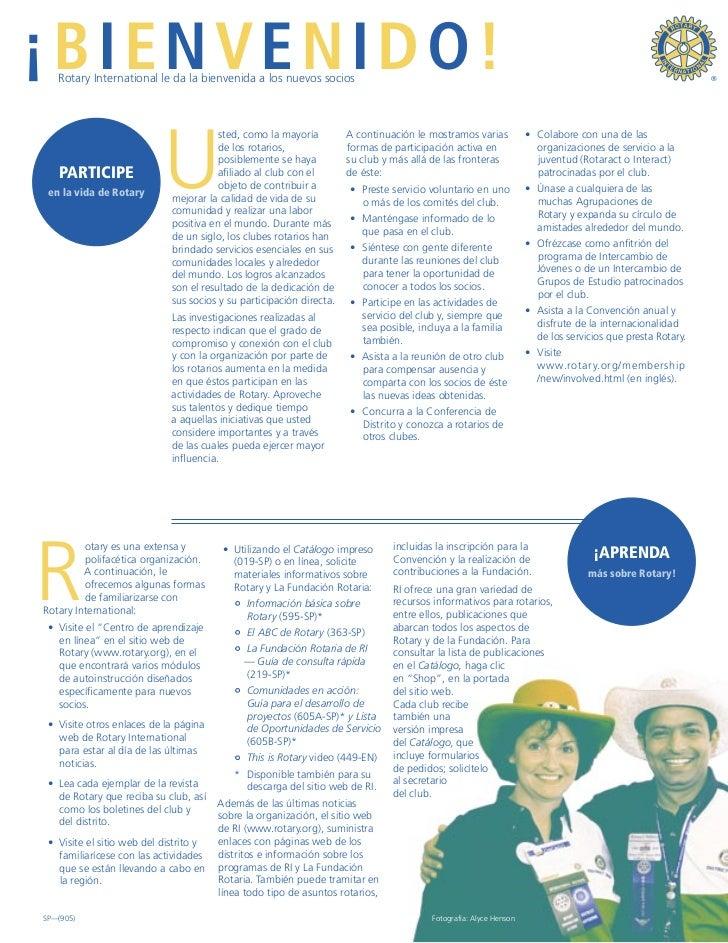 ¡BIENVENIDO!    Rotary International le da la bienvenida a los nuevos socios                                              ...