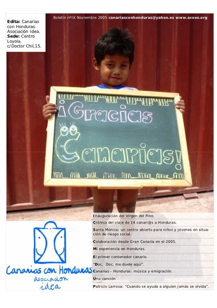 Boletín nºIX Noviembre 2005 canariasconhonduras@yahoo.es www.acoes.orgEdita: Canariascon Honduras.Asociación Idea.Sede: Ce...