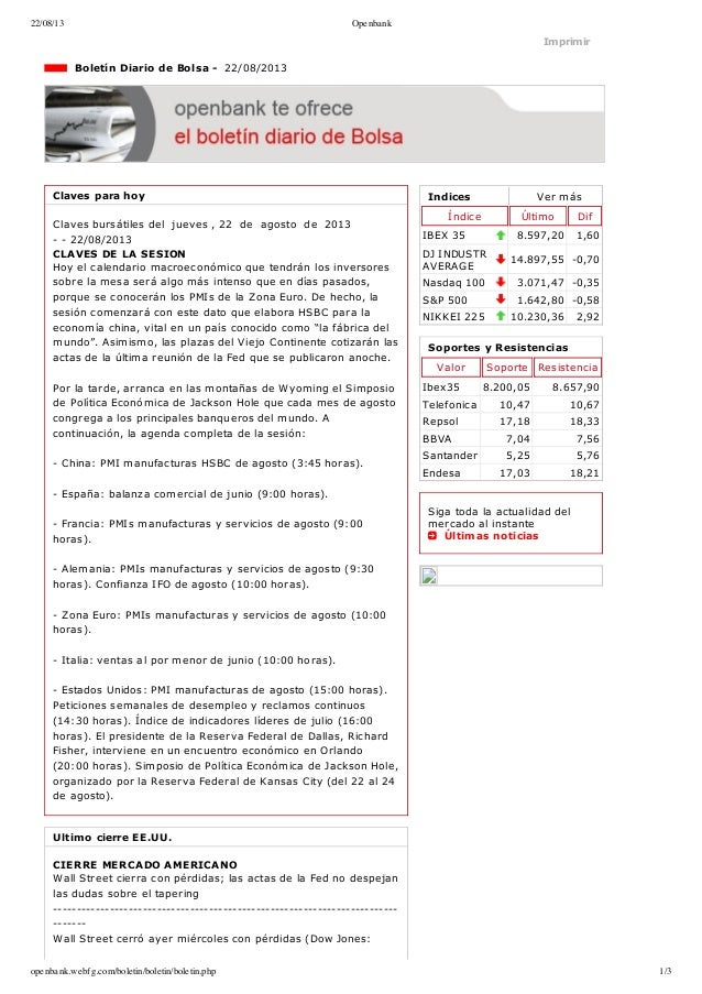22/08/13 Openbank openbank.webfg.com/boletin/boletin/boletin.php 1/3 Indices Vermás Índice Último Dif IBEX35 8.597,20 1,...