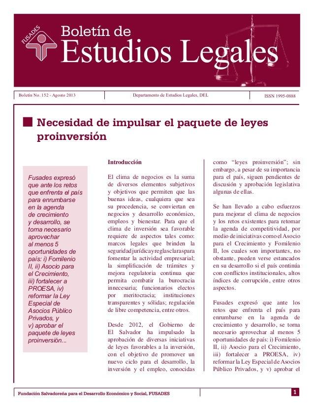 Boletín No. 152 - Agosto 2013 Introducción El clima de negocios es la suma de diversos elementos subjetivos y objetivos qu...