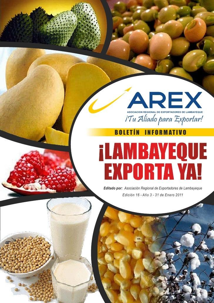 ASOCIACION REGIONAL DE EXPORTADORES DE LAMBAYEQUE             ¡Tu Aliado para Exportar!      B O L E T Í N I N F O R M AT ...