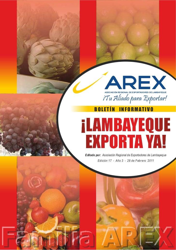 ASOCIACIÓN REGIONAL DE EXPORTADORES DE LAMBAYEQUE             ¡Tu Aliado para Exportar!      B O L E T Í N I N F O R M AT ...