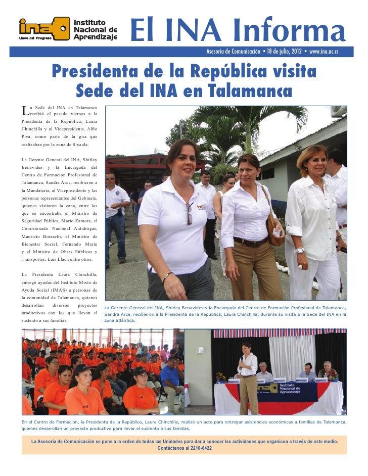 El INA Informa                       Asesoría de Comunicación •18 de julio, 2012 • www.ina.ac.cr                  Presiden...