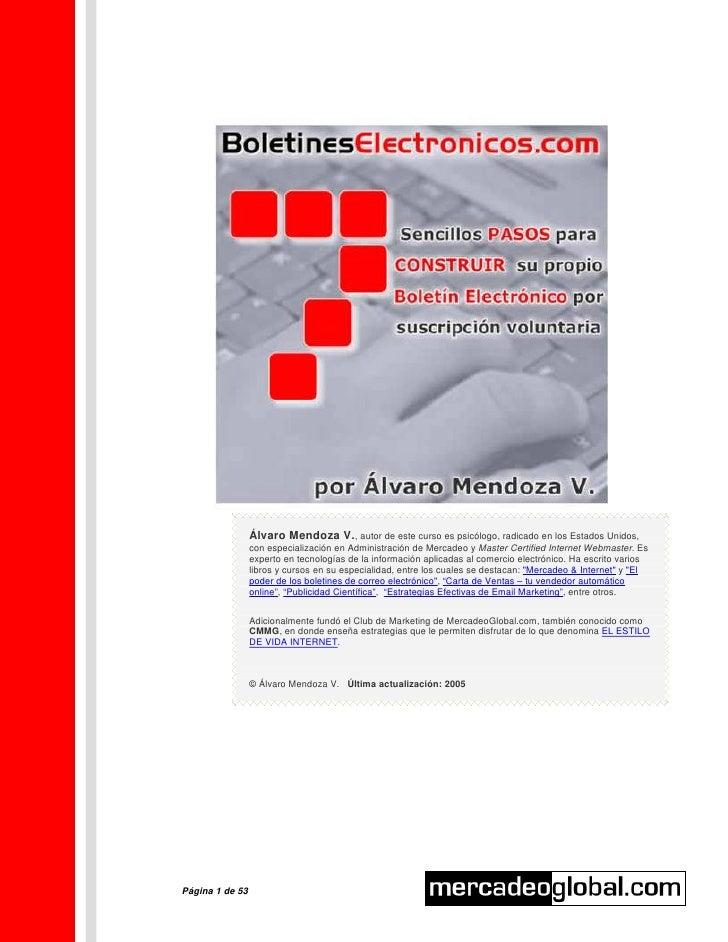 Álvaro Mendoza V., autor de este curso es psicólogo, radicado en los Estados Unidos,                  con especialización ...