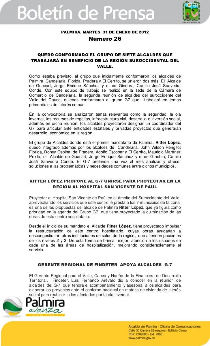 PALMIRA, MARTES 31 DE ENERO DE 2012                                  Número 26   QUEDÓ CONFORMADO EL GRUPO DE SIETE ALCALD...
