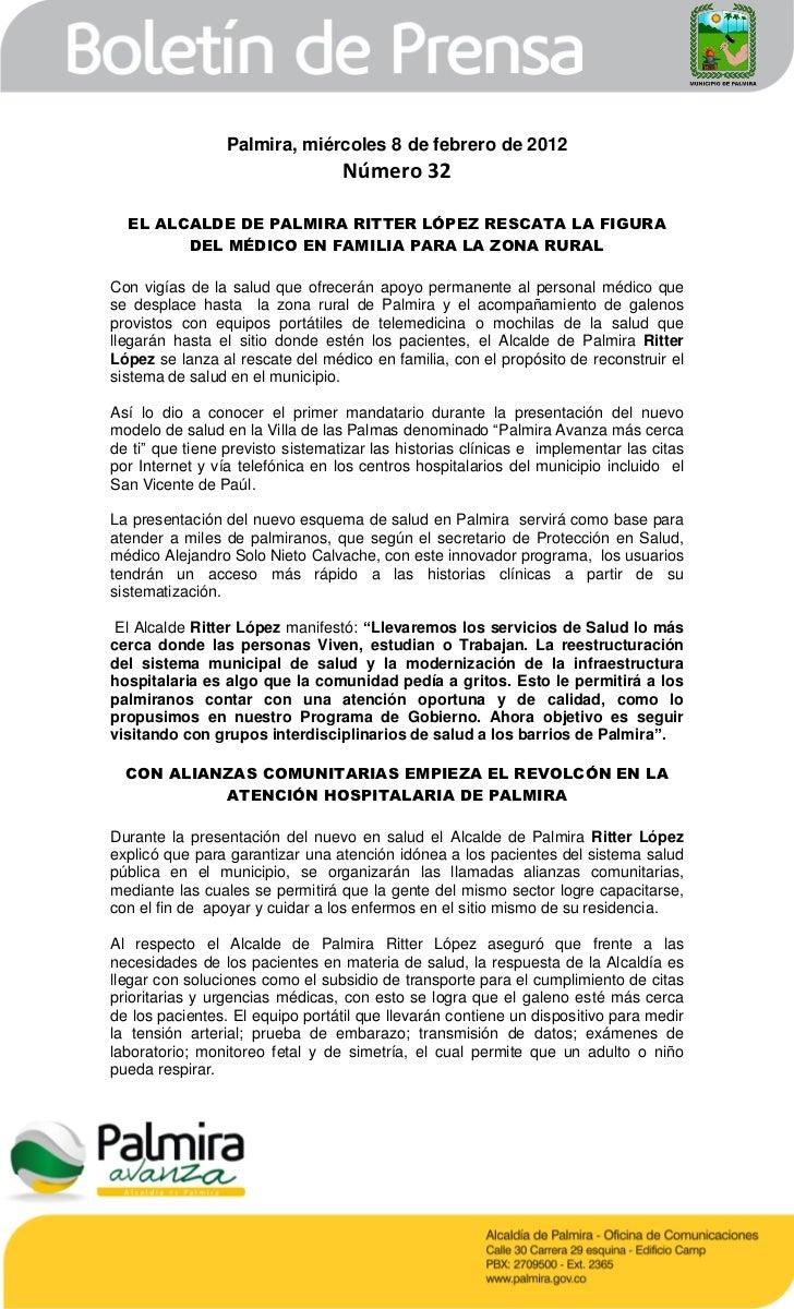 Palmira, miércoles 8 de febrero de 2012                                  Número 32  EL ALCALDE DE PALMIRA RITTER LÓPEZ RES...