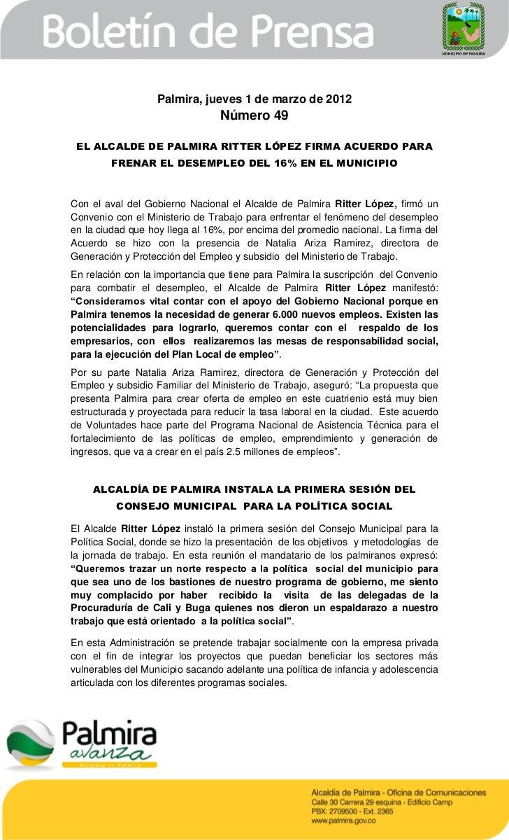 Palmira, jueves 1 de marzo de 2012                                 Número 49 EL ALCALDE DE PALMIRA RITTER LÓPEZ FIRMA ACUE...