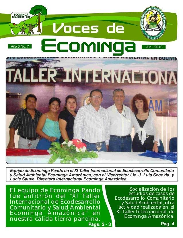 Año 3 No. 7                                                         Jun - 2012Equipo de Ecominga Pando en el XI Taller Int...