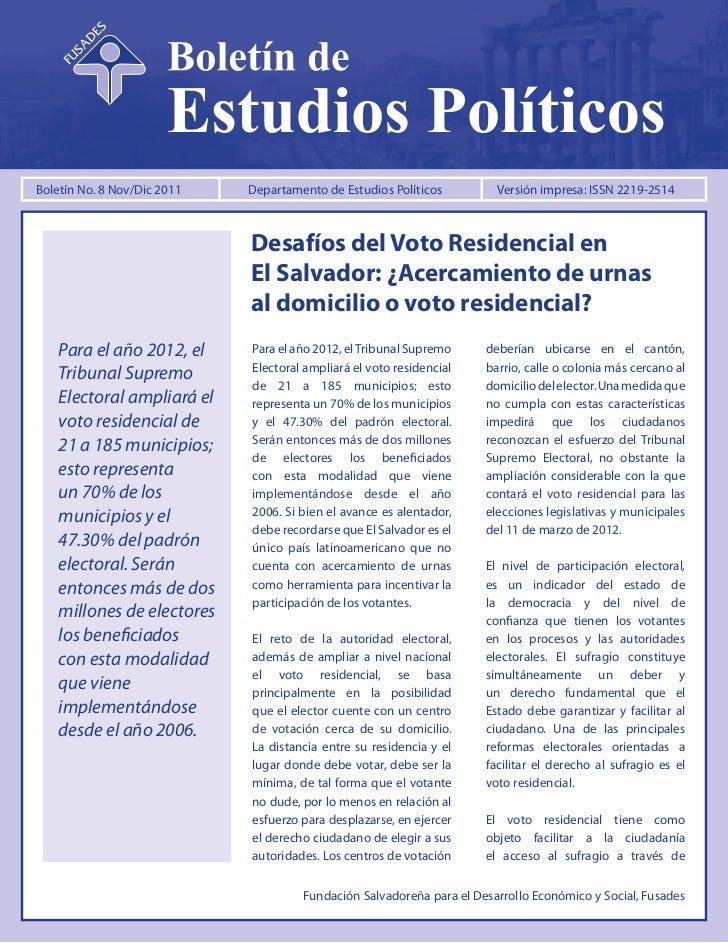 Boletín No. 8 Nov/Dic 2011         Departamento de Estudios Políticos                        dep@fusades.orgBoletín No. 8 ...