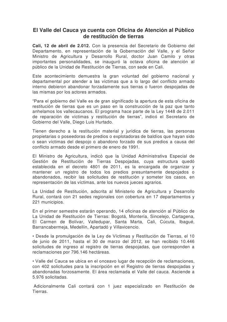 El Valle del Cauca ya cuenta con Oficina de Atención al Público                    de restitución de tierrasCali, 12 de ab...