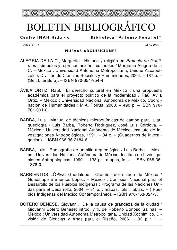 """BOLETIN BIBLIOGRÁFICO Centro INAH Hidalgo                 B i b l i o t e c a """"A n t o n i o Pe ñ a f i e l """"  Año 5, N° 1..."""