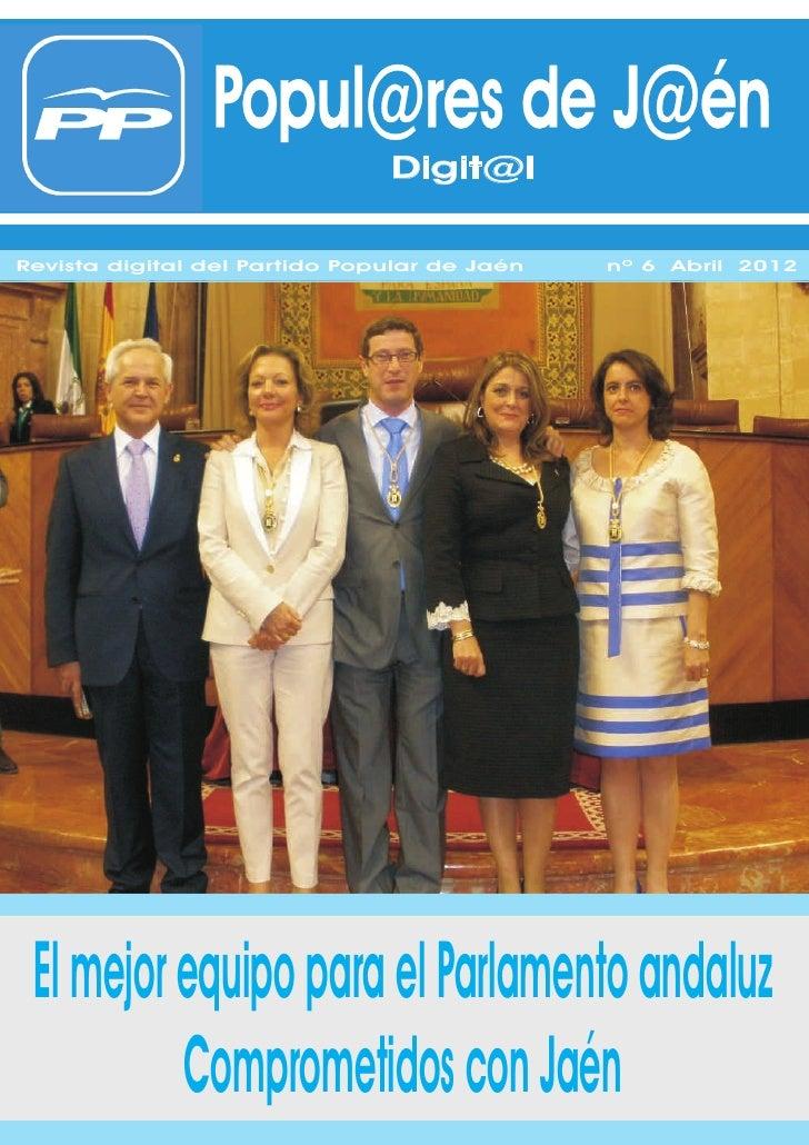 Popul@res de J@én                               Digit@lRevista digital del Partido Popular de Jaén   nº 6 Abril 2012 El me...