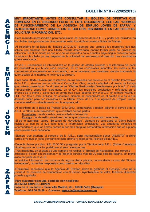 BOLETÍN Nº 8 - (22/02/2013)MUY IMPORTANTE: ANTES DE CONSULTAR EL BOLETÍN DE OFERTAS QUECOMIENZA EN EL SEGUNDO FOLIO DE EST...