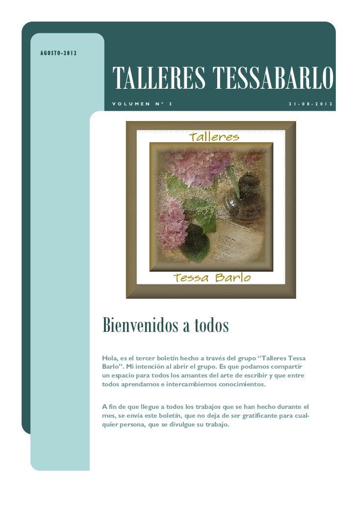 AGOSTO-2012                 TALLERES TESSABARLO                 V O L U M E N   N º   3                                   ...