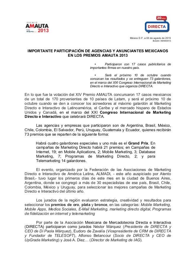 México D.F. a 00 de agosto de 2013 Boletín 09/000813 IMPORTANTE PARTICIPACIÓN DE AGENCIAS Y ANUNCIANTES MEXICANOS E...
