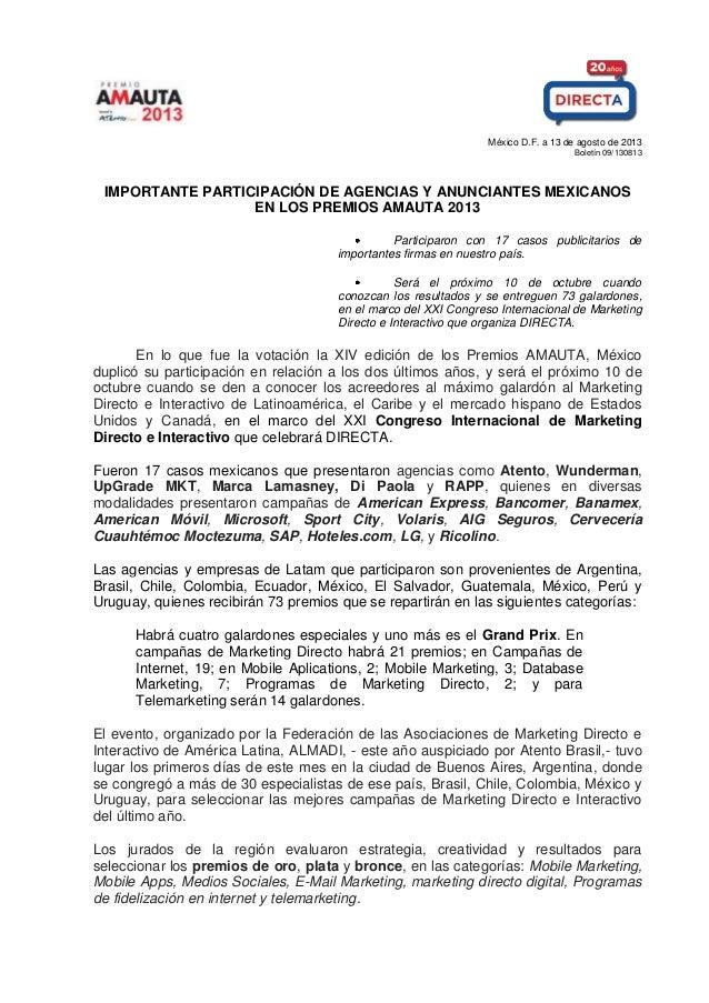 México D.F. a 13 de agosto de 2013 Boletín 09/130813 IMPORTANTE PARTICIPACIÓN DE AGENCIAS Y ANUNCIANTES MEXICANOS EN LOS P...
