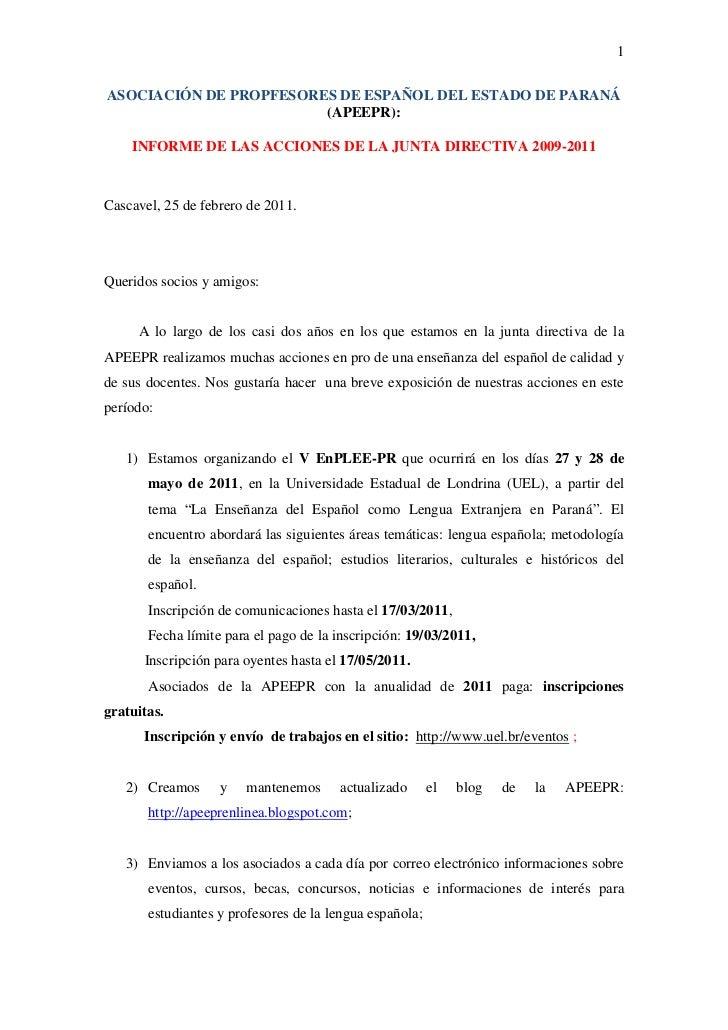 ASOCIACIÓN DE PROPFESORES DE ESPAÑOL DEL ESTADO DE PARANÁ  (APEEPR):<br />INFORME DE LAS ACCIONES DE LA JUNTA DIRECTIVA 20...