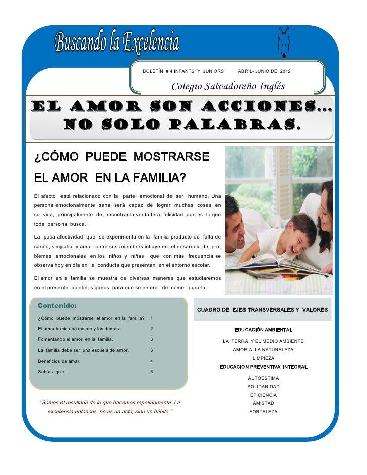 BOLETÍN # 4 INFANTS Y JUNIORS          ABRIL- JUNIO DE 2012                                                        Colegio...