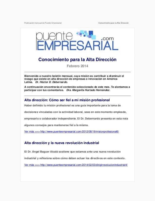 Publicación mensual de Puente Empresarial  Conocimiento para la Alta Dirección  Conocimiento para la Alta Dirección Febrer...
