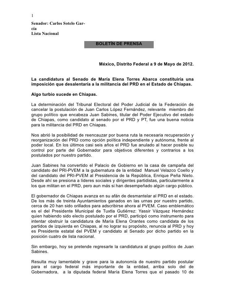 1Senador: Carlos Sotelo Gar-cíaLista Nacional                                 BOLETÍN DE PRENSA                           ...