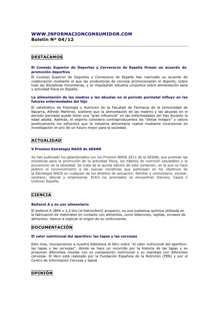 WWW.INFORMACIONCONSUMIDOR.COMBoletín Nº 04/12DESTACAMOSEl Consejo Superior de Deportes y Cerveceros de España firman un ac...