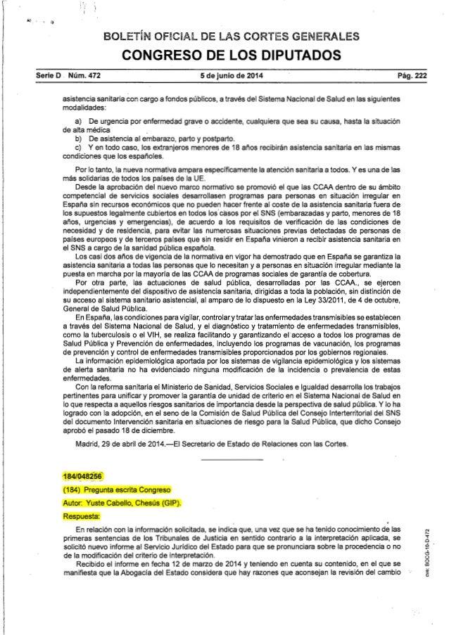 '; 1 BOLETÍN OFICIAL DE LAS CORTES GENERALES CONGRESO DE LOS DIPUTADOS Serie D . Núm. 472 5 de junio de 2014 Pág.222 asist...
