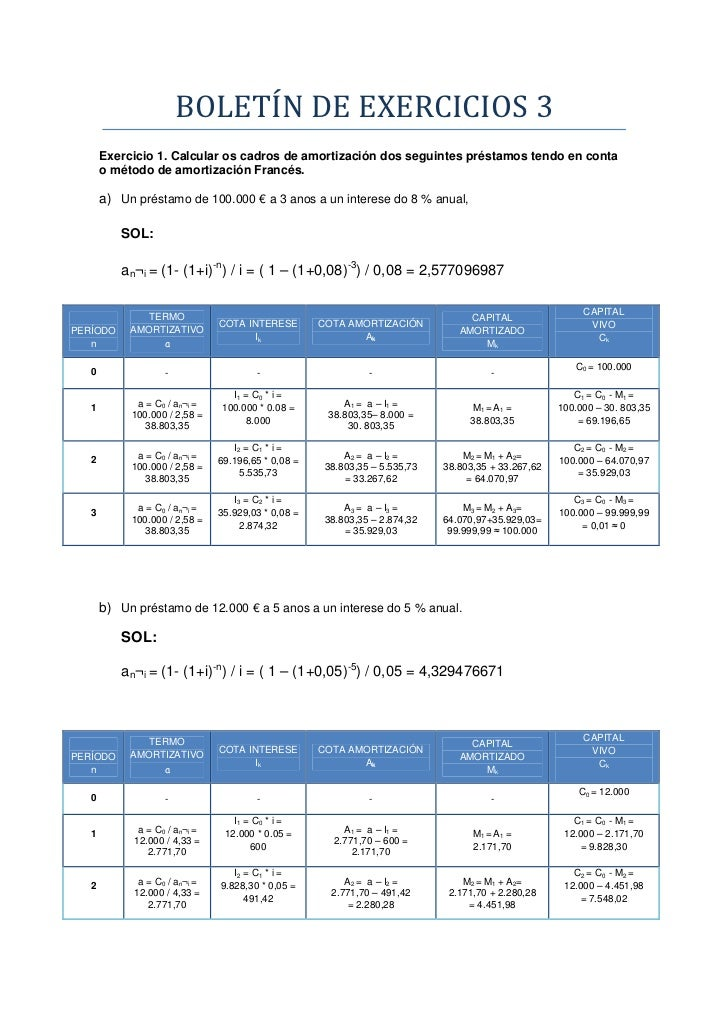 BOLETINDEEXERCICIOS3       Exercicio 1. Calcular os cadros de amortización dos seguintes préstamos tendo en conta     ...