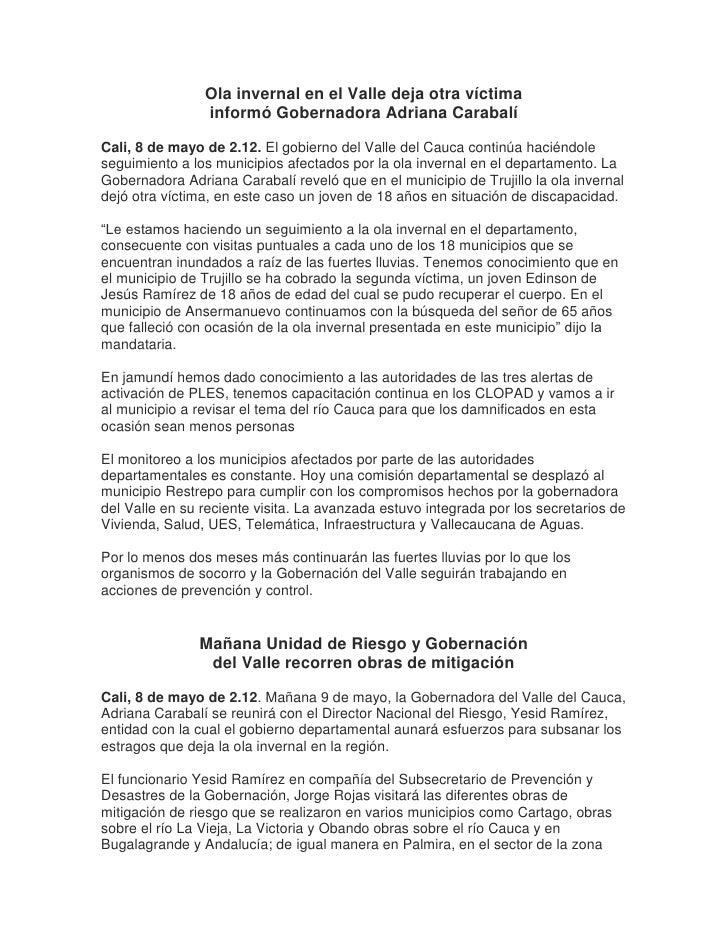 Ola invernal en el Valle deja otra víctima                informó Gobernadora Adriana CarabalíCali, 8 de mayo de 2.12. El ...
