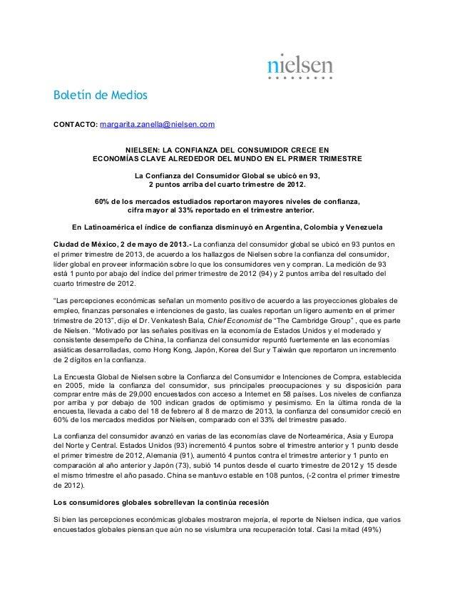 Boletín de MediosCONTACTO: margarita.zanella@nielsen.comNIELSEN: LA CONFIANZA DEL CONSUMIDOR CRECE ENECONOMÍAS CLAVE ALRED...