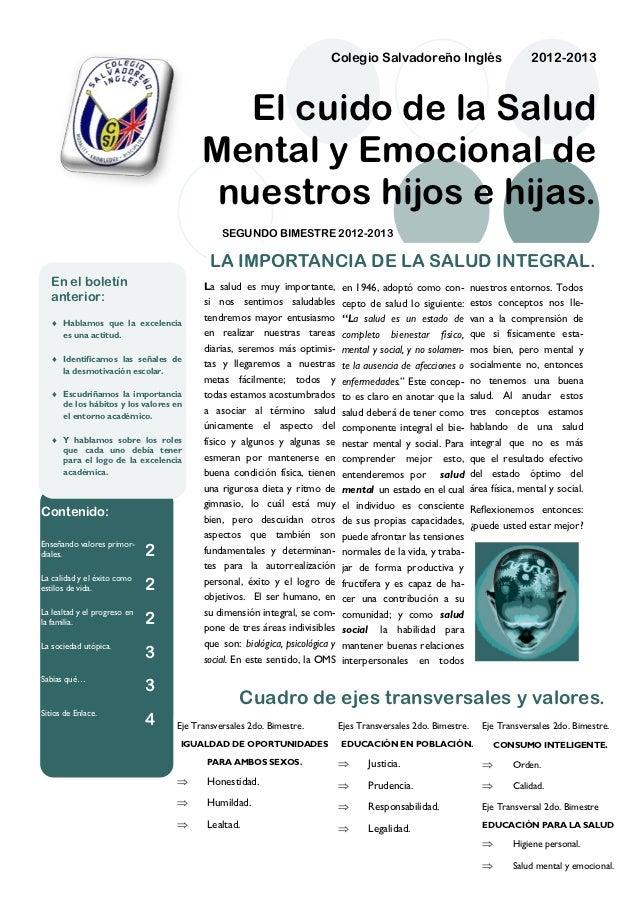 Colegio Salvadoreño Inglés                              2012-2013                                           El cuido de la...