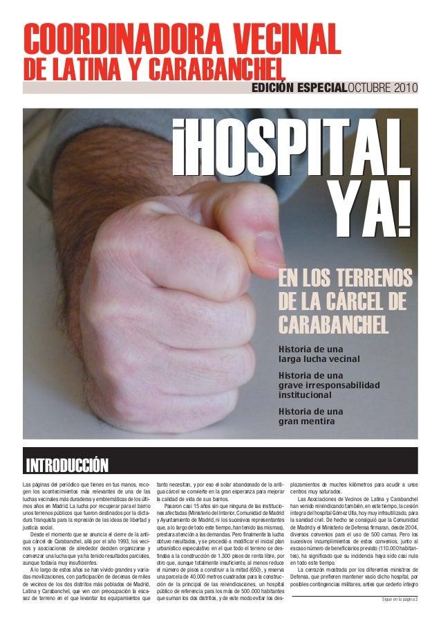 Las páginas del periódico que tienes en tus manos, reco- gen los acontecimientos más relevantes de una de las luchas vecin...