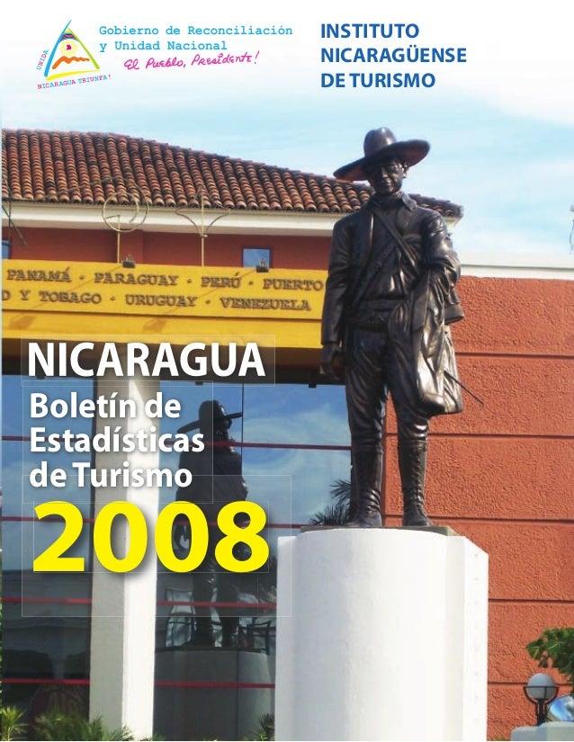 INSTITUTO               NICARAGÜENSE               DE TURISMOBoletín deEstadísticasde Turismo2008