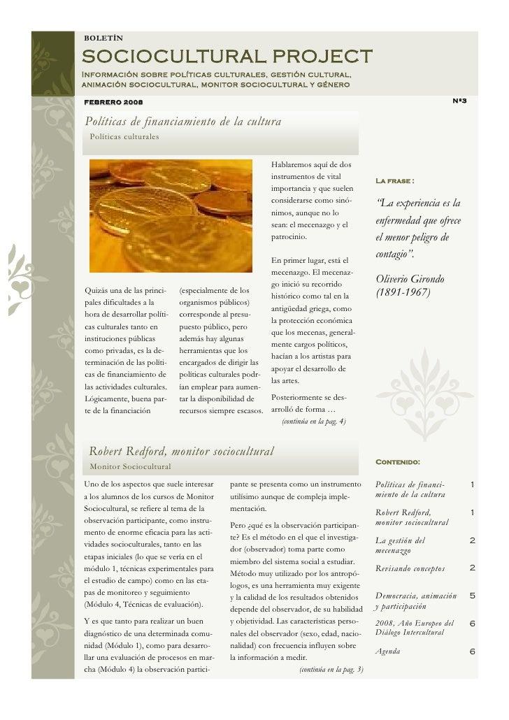 BOLETÍN  SOCIOCULTURAL PROJECT Información sobre políticas culturales, gestión cultural, animación sociocultural, monitor ...