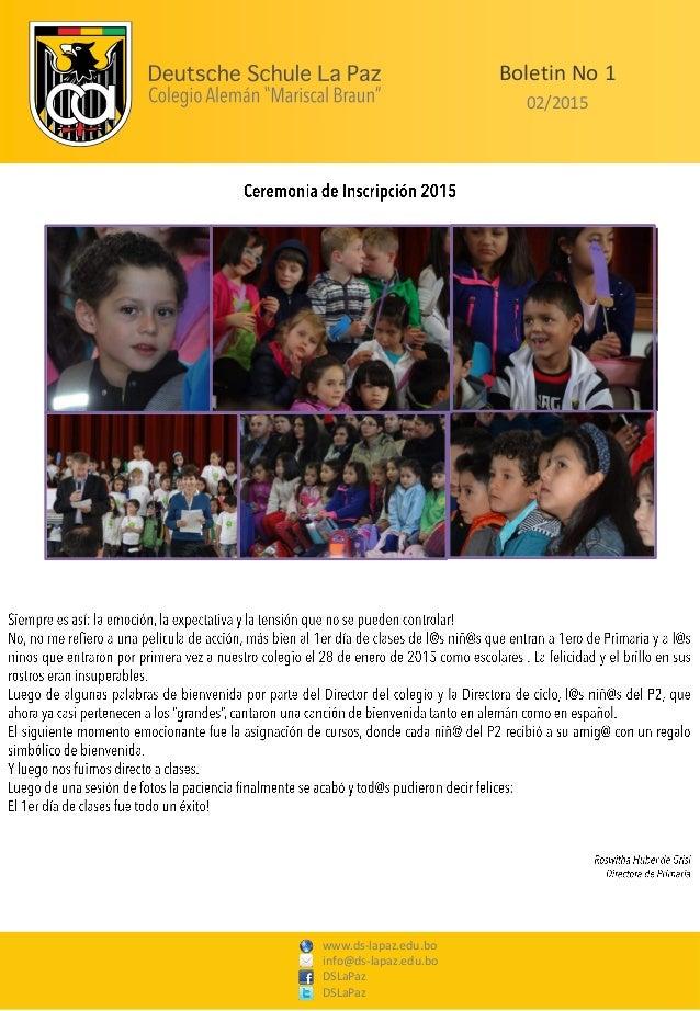 www.ds-lapaz.edu.bo info@ds-lapaz.edu.bo DSLaPaz DSLaPaz Boletin No 1 02/2015