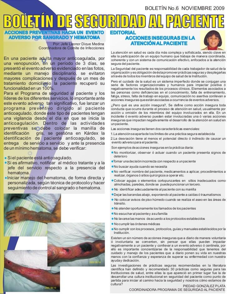 BOLETÍN No.6 NOVIEMBRE 2009BOLETÍN DE SEGURIDAD AL PACIENTEACCIONES PREVENTIVAS HACIA UN EVENTO                       EDIT...