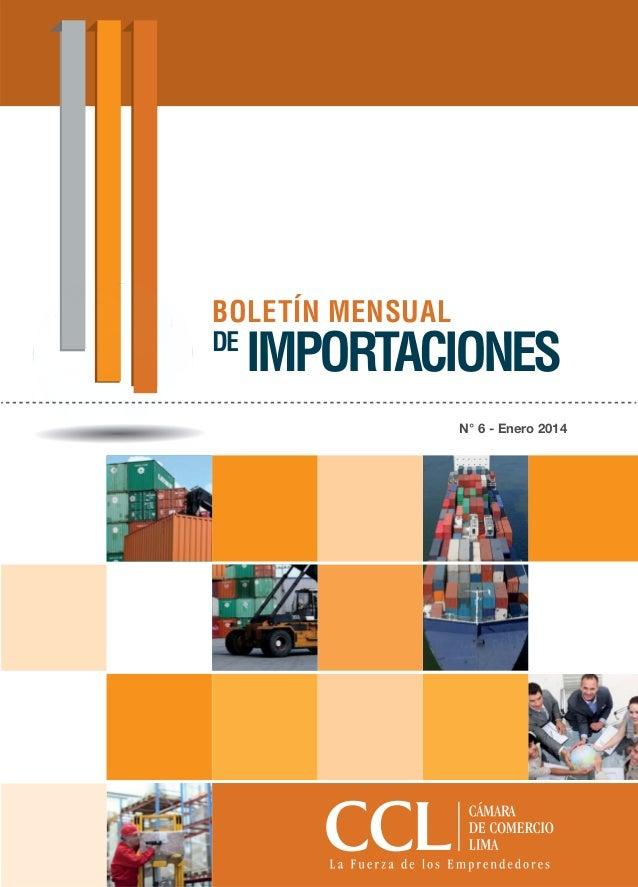 N° 6 - Enero 2014 BOLETÍN MENSUAL DE IMPORTACIONES