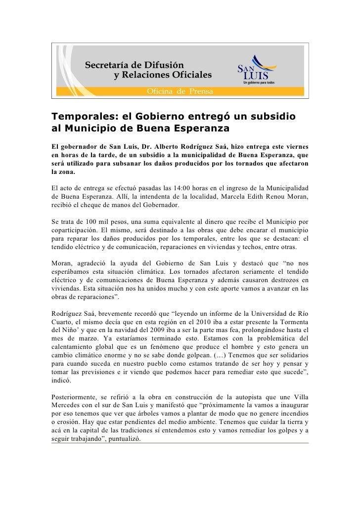Temporales: el Gobierno entregó un subsidio al Municipio de Buena Esperanza El gobernador de San Luis, Dr. Alberto Rodrígu...