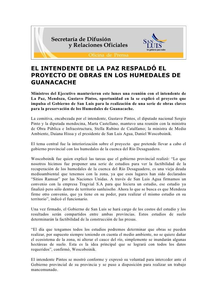 EL INTENDENTE DE LA PAZ RESPALDÓ EL PROYECTO DE OBRAS EN LOS HUMEDALES DE GUANACACHE Ministros del Ejecutivo mantuvieron e...