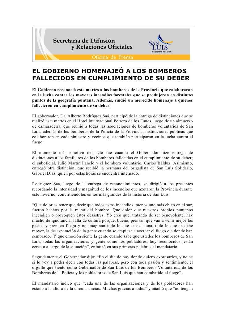 EL GOBIERNO HOMENAJEÓ A LOS BOMBEROS FALLECIDOS EN CUMPLIMIENTO DE SU DEBER El Gobierno reconoció este martes a los bomber...