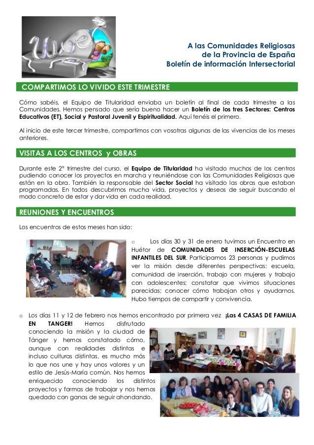 A las Comunidades Religiosas de la Provincia de España Boletín de información Intersectorial COMPARTIMOS LO VIVIDO ESTE TR...