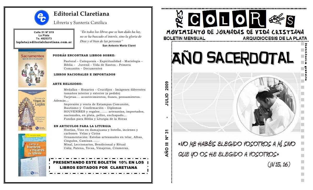 """Editorial Claretiana                         Librería y Santería Católica           Calle 51 Nº 819               """"En todo..."""